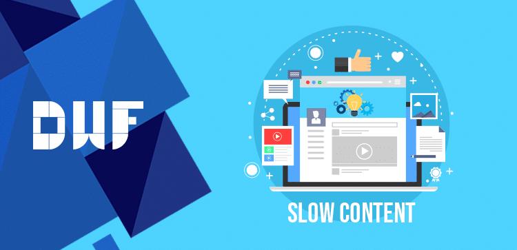 slow_content